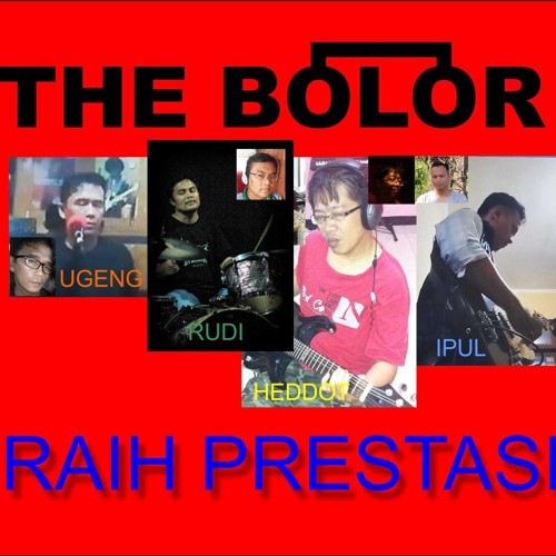 The Bolor - Raih Prestasi