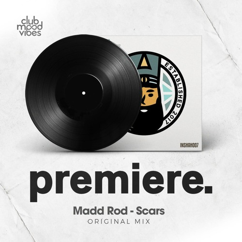 PREMIERE: Madd Rod - Scars (Original Mix) [Inner Shah Records]