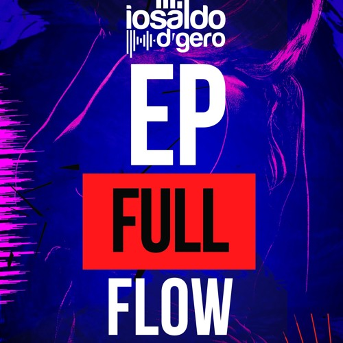 Full Flow( Original Mix)
