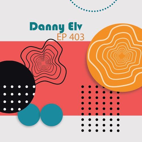Miércoles de House - Danny Elv - Tech House - Ep 403
