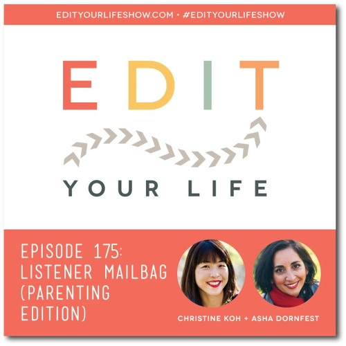 Episode 175: Listener Mailbag (Parenting Edition)