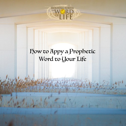 How To Apply a Prophetic Word to You Life (English with French Translation)