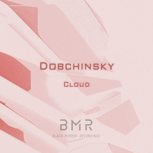 Dobchinsky - Cloud