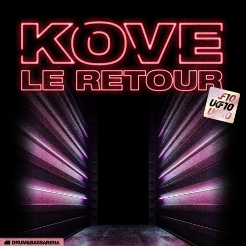 Kove - Le Retour