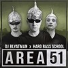 DJ Blyatman & Hard Bass School - Area 51
