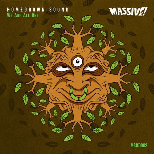 HomeGrown Sound - We Are All One  // MSRD002