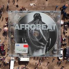 MOREVIBES #49 | AFROBEAT Mix