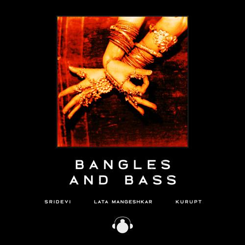 Bangles and Bass