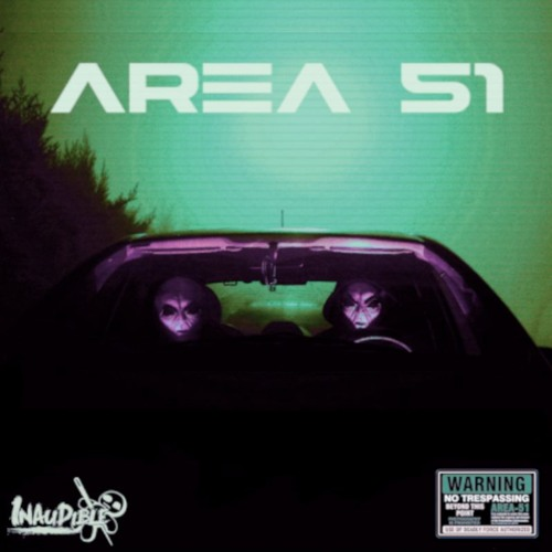 AREA 51 - Inaudible
