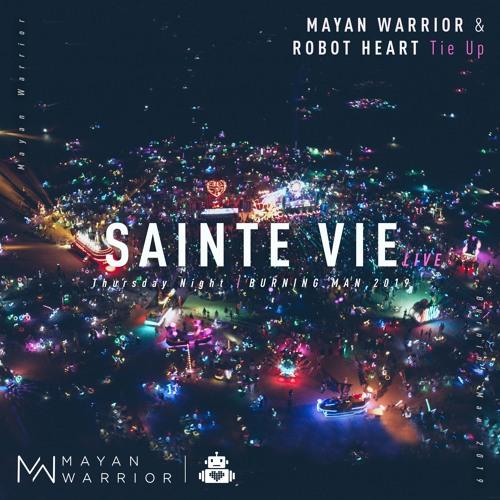 Sainte Vie (Live) - Mayan Warrior & Robot Heart Tie Up - Burning Man 2019