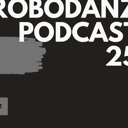 Robodanz Podcast 25 (01.09.2019)