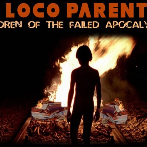 'IN LOCO PARENTIS – CHILDREN OF THE FAILED APOCALYPSE' – September 18, 2019
