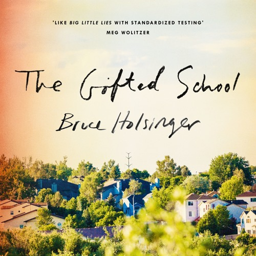 THE GIFTED SCHOOL by Bruce Holsinger, read by January LaVoy - audiobook extract