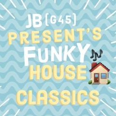 JB Present's Funky House Classic's (Mix & Blend)