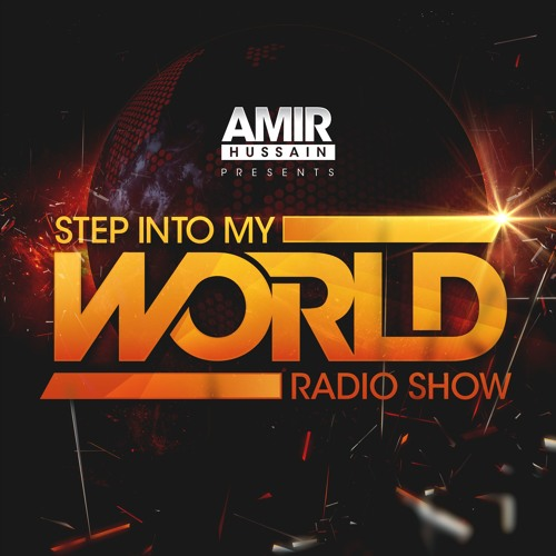 Amir Hussain - Step Into My World #55