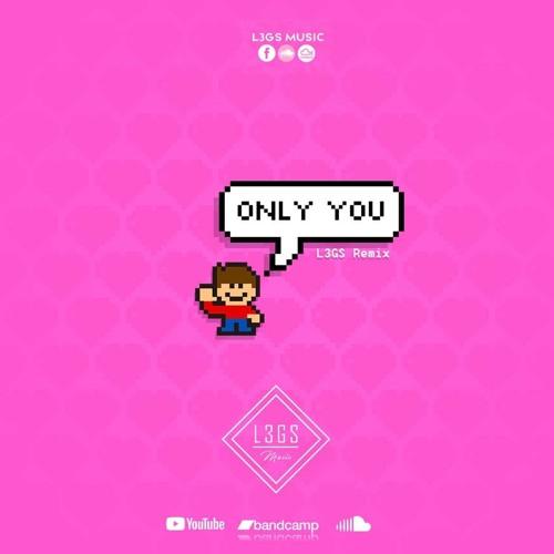 Wamae Ft. Superprodusir - Only You (L3GS Remix)