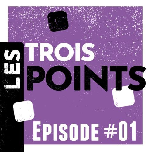 Les Trois Points - Episode #01 Salariat & temps libre