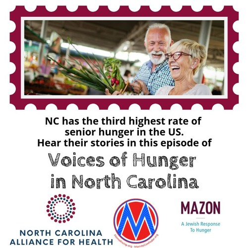 Voices of Hunger in North Carolina: Senior Hunger in NC