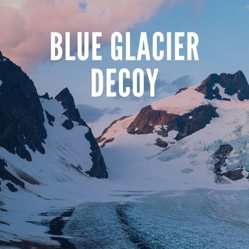 Blue Glacier Decoy