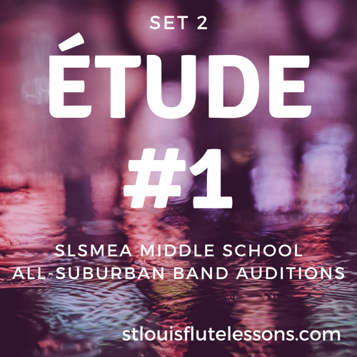 St. Louis All-Suburban Band - Middle School Flute Audition Excerpts