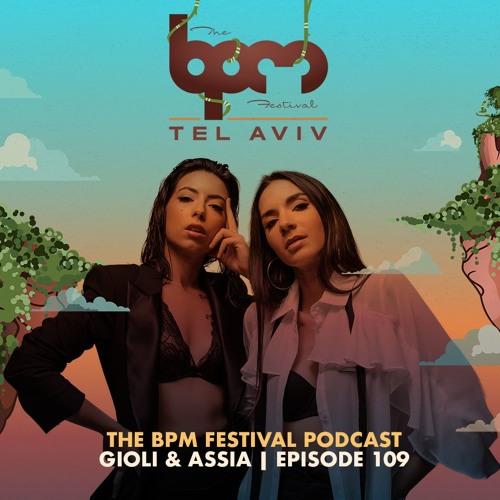 The BPM Festival Podcast 109: Giolì & Assia (DJ set)