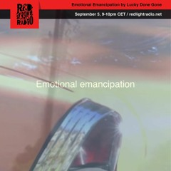 'Emotional Emancipation' - One - Lucky Done Gone