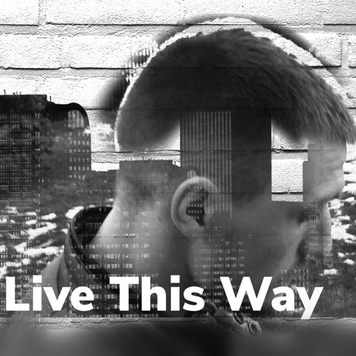 Live This Way