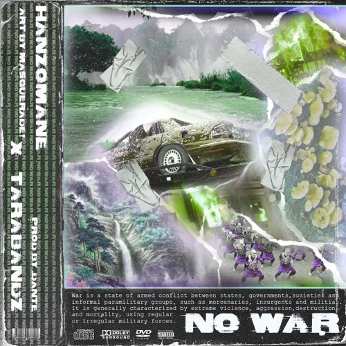 NO WAR (ft. TARABANDZ) [prod. dante]