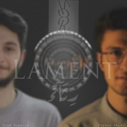 Lament (feat. Furkan Akçay)