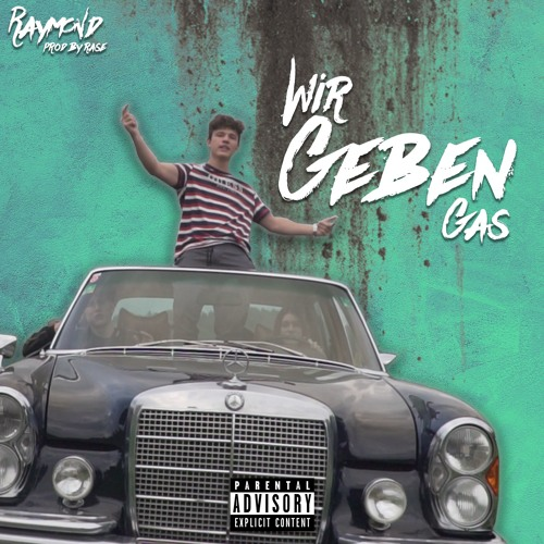 WIR GEBEN GAS (prod by. XarBeats)