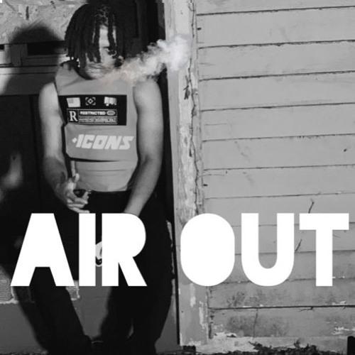 Air Out (Prod. 1StunnaKen)