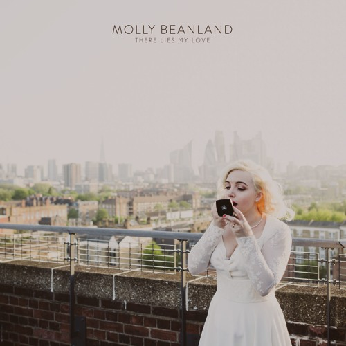 MOLLY BEANLAND - There Lies My Love
