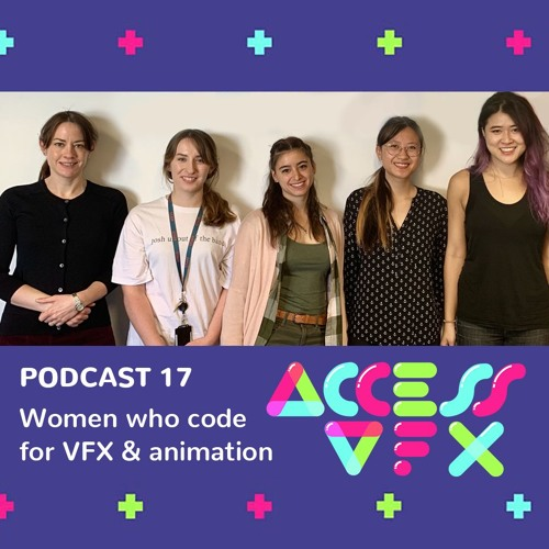 17: Women who code for VFX & animation
