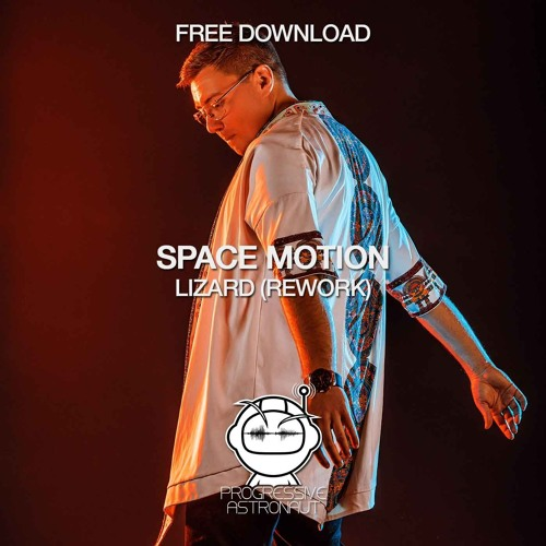 Space Motion - Lizard (Reworks) // Free Download
