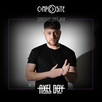 CompOsite Café #CC08 AXEL BOY Guest Mix
