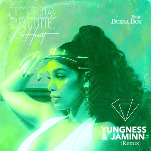 Jorja Smith - Be Honest Feat Burna Boy (Yungness & Jaminn Remix) / Free Download