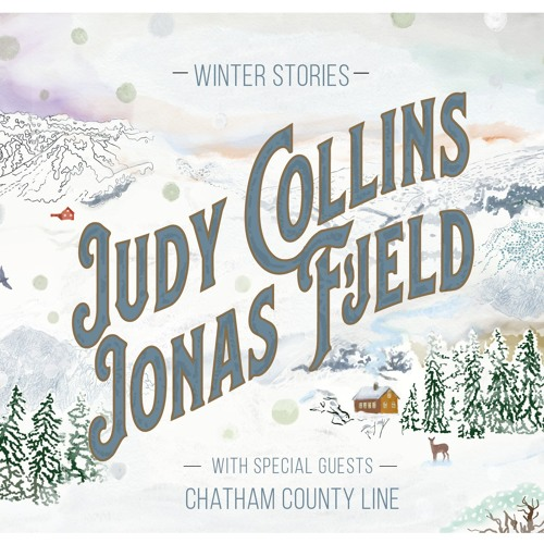 Judy Collins & Jonas Fjeld with  Chatham County Line - The Blizzard