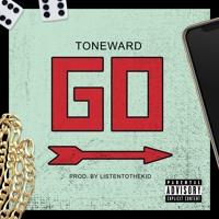 "Toneward ""Go"" (prod. by ListenToTheKid)"