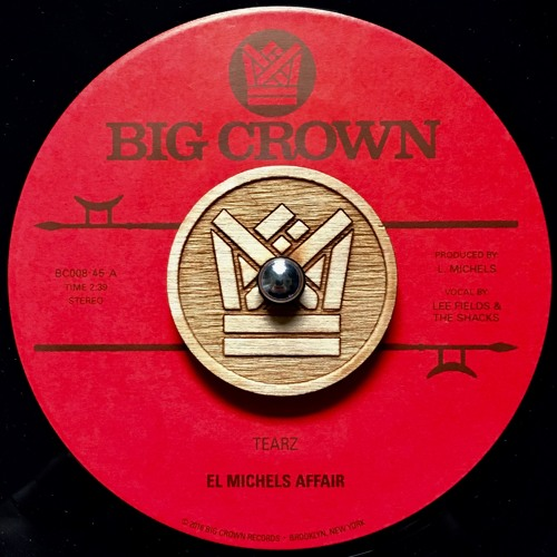 El Michels Affair - Tearz feat Lee Fields & The Shacks(45 Mix)- BC008-45 - Side A