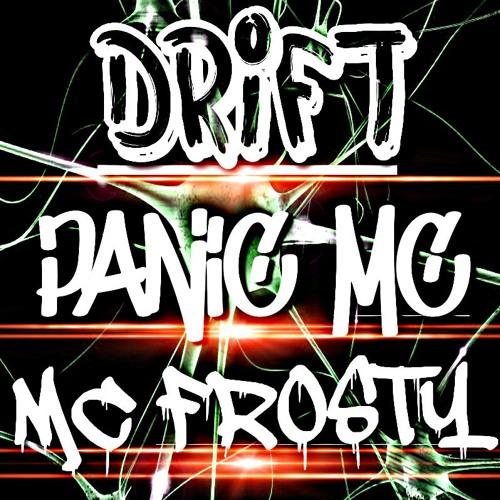 DJ DRIFT PANIC MC & THE MC FROSTY BEDROOM SESSIONS 2