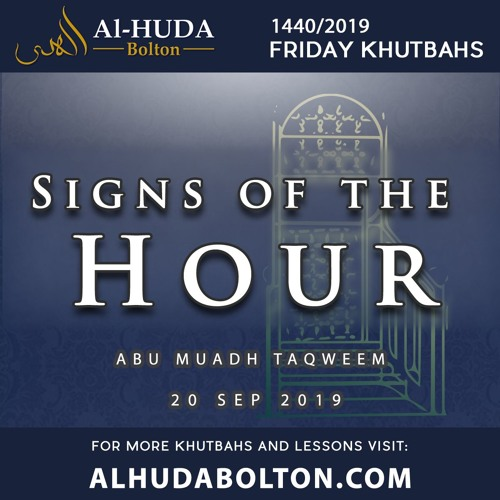 Khutbah: Signs Of The Hour