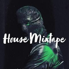 House Mixtape