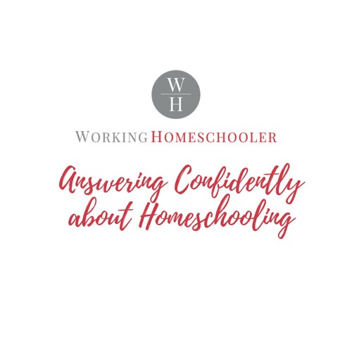 Answering Confidently about Homeschooling