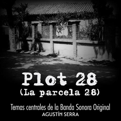 TEMAS DE LA BSO DEL DOCUMENTAL PLOT 28