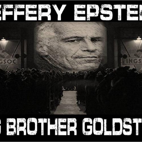 'JEFFREY EPSTEIN – BIG BROTHER GOLDSTEIN' – September 20, 2019