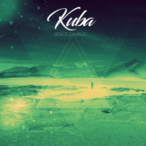 Kuba - But Your Dreams May Not (Breath Mix)