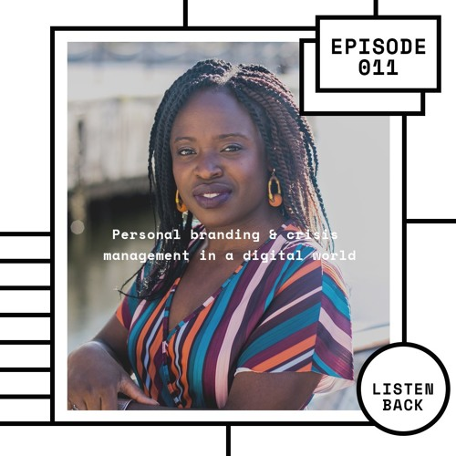 Episode 011: Personal Branding & Crisis Management In A Digital World