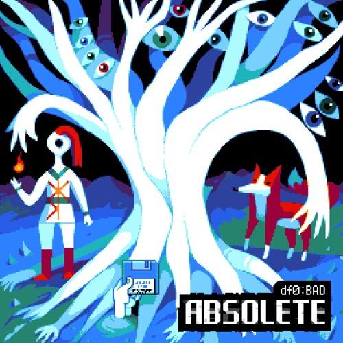 df0:BAD - Absolete