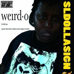 WIERDO x SL Dollasign