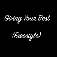 Giving Your Best (Freestyle)